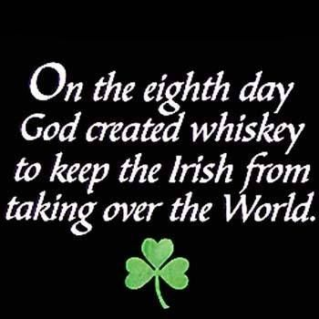 God should made an 8th day and if so  then see why God create the lush green land of Ireland.