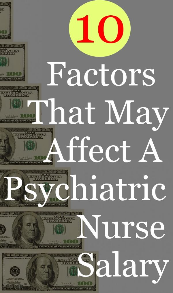 What Factors Influence Psychiatric Nurse Practitioner Salary Life
