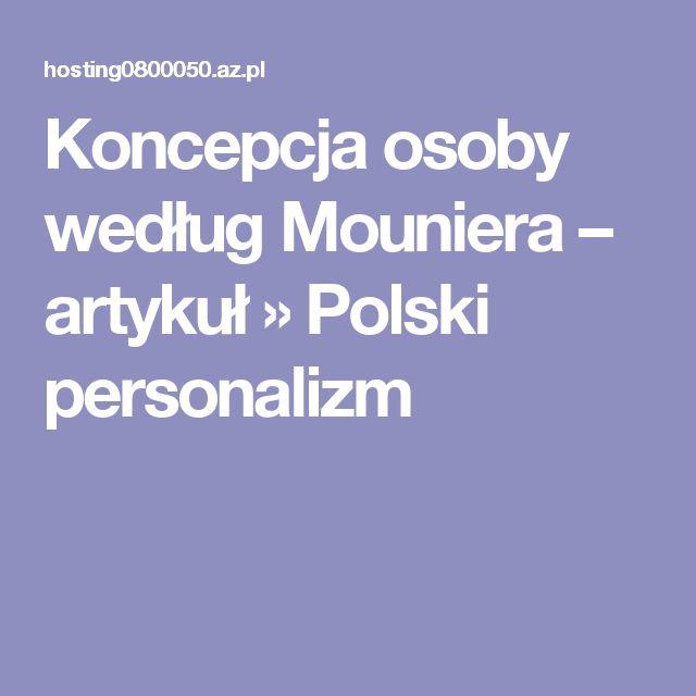 Koncepcja osoby według Mouniera – artykuł » Polski personalizm
