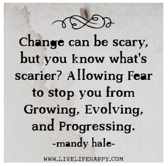 Change can be scary, but you know what's scarier? Allowing fear to stop you from growing, evolving, and progressing. #quotes #motivation #inspiration