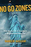 No Go Zones: How Sharia Law Is Coming to a Neighborhood Near You by Raheem Kassam (Author) Nigel Farage (Foreword) #Kindle US #NewRelease #Nonfiction #eBook #ad
