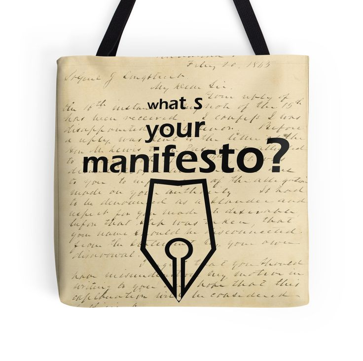 """""""What s your Manifesto? What do you stand for?/ Bigger than life"""" Tote Bags by beyondartdesign 