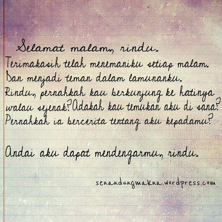 Ohhh Rindu.... semakin lama aku semakin merindukan dirinya, kehadirannya dan kebersamaan dengannya. Jika memang pada suatu saat Allah mempertemukan akhir dari sebuah kerinduan ini..... :-(