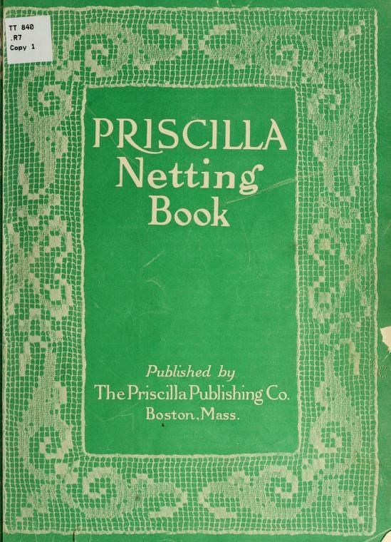 """Priscilla Netting Book"" (1914) - Online Vintage Instruction Book"