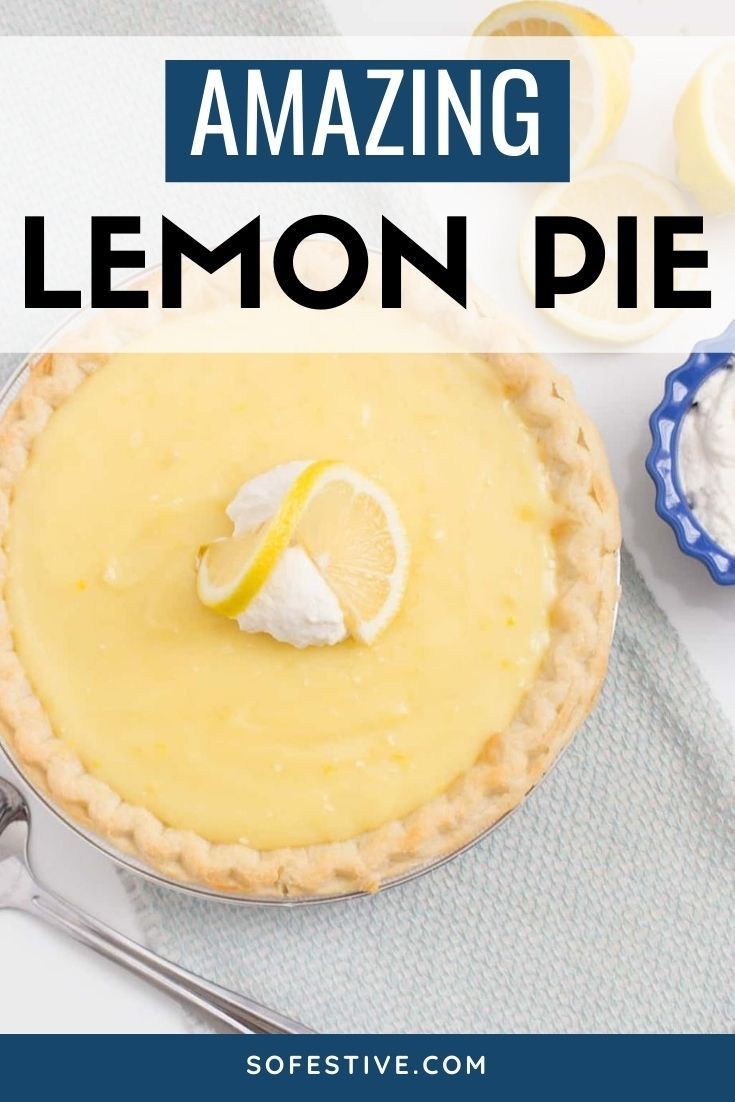 Best Lemon Sour Cream Pie Recipe 2020 So Festive Recipe In 2020 Sour Cream Lemon Pie Recipe Lemon Pie Recipe Lemon Sour Cream Pie