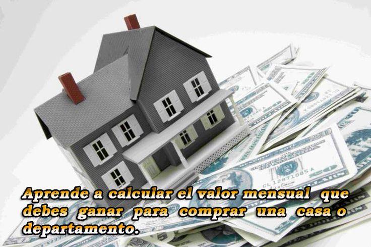 ¿Cuánto debo ganar para aprobar a un préstamo hipotecario? Tu puedes planificar la compra de una casa o departamento en base al precio del inmueble y las políticas de préstamo de las instituciones financieras, con esta informacion se podrá conocer la cantidad de dinero que hay que tener en ef