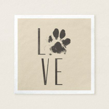 Pet Paw Print Love Typography Paper Napkin  $46.85  by AxisMundi  - cyo customize personalize diy idea