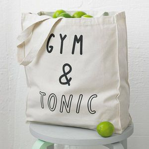 'Gym And Tonic' Tote Bag - 40th birthday gifts