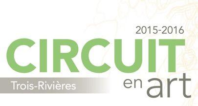 Circuit en art | Trois-Rivières