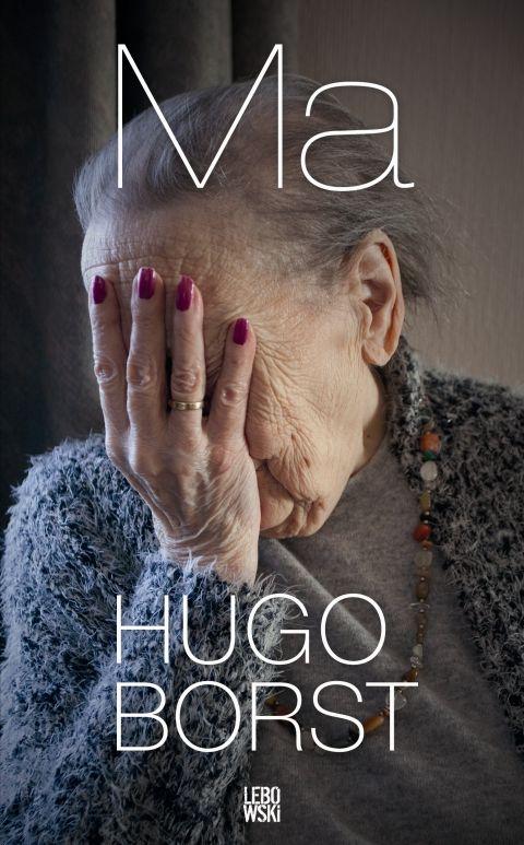 Ma - Hugo Borst. Hartverscheurend boek van Hugo Borst over zijn dementerende moeder, liefdevol en met veel gevoel geschreven.