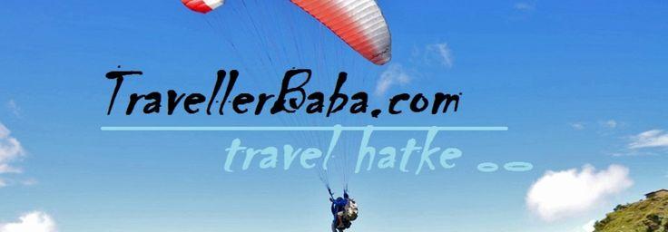 www.travellerbaba.com Travel Hatke....  provides you a Hatke (unique) Holiday destinations. Reserve hotel rooms | Planning Holidays & weekends | Car rentals |