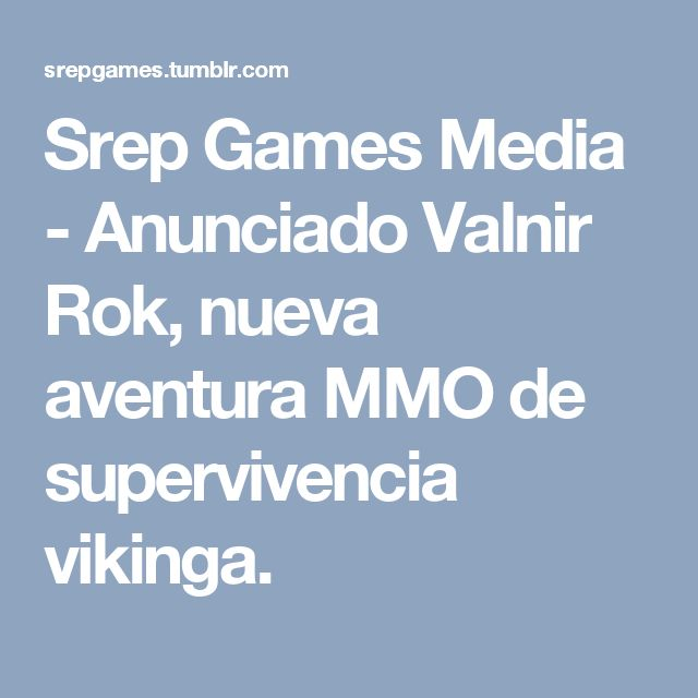 Srep Games Media - Anunciado Valnir Rok, nueva aventura MMO de supervivencia vikinga.