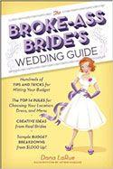 the broke ass brides wedding guide