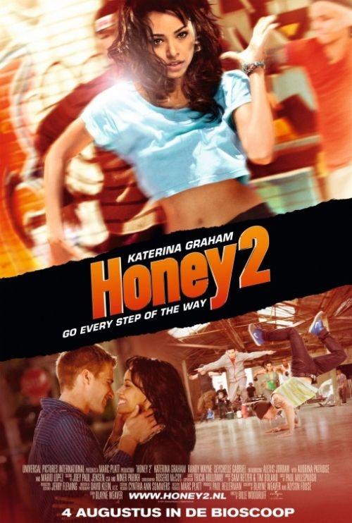 Honey 2 it has randy Wayne in it (he is awesome!!)