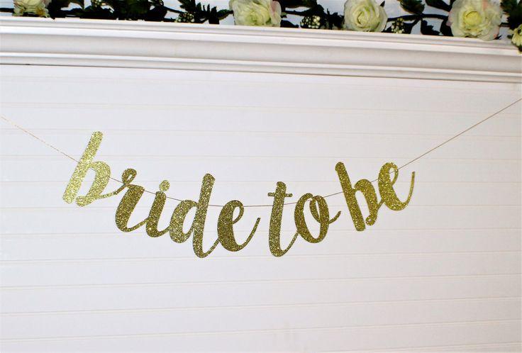 BRIDE TO BE banner - Bridal Shower Decoration - Hen Party Banner - Engagement Banner - Bachelorette Party Decoration - Engagement Decor - G3 by ABannerBoutique on Etsy