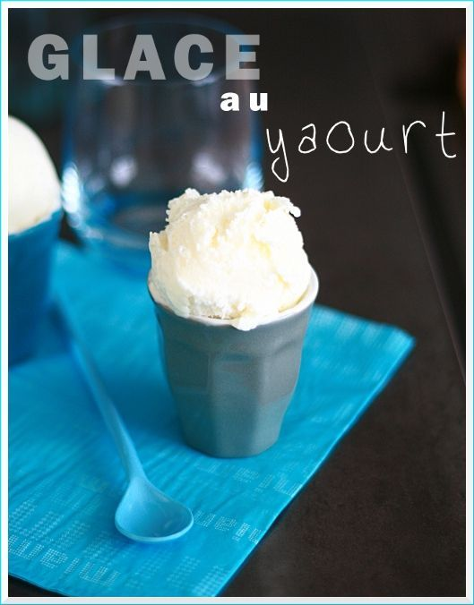 Glace au yaourt comme chez le glacier