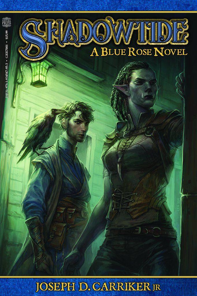 Shadowtide: A Blue Rose Novel in 2019 | Green Ronin | Blue roses