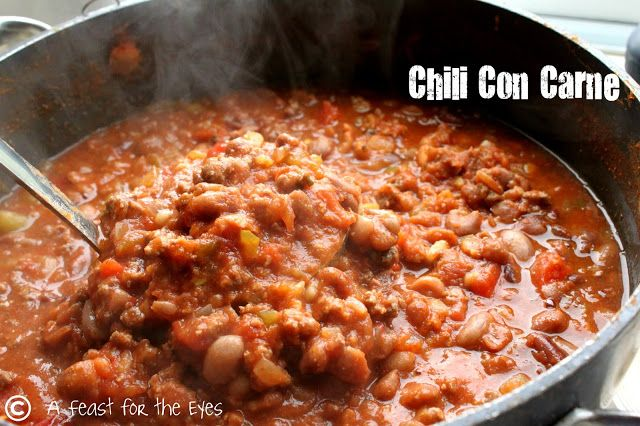 A Feast for the Eyes: Chili Con Carne, My Way
