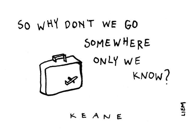 Keane. Somewhere only we know.  365 illustrated lyrics project, Brigitte Liem.