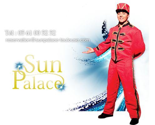Sun Palace Toulouse   Cabaret et soirées spéciales à Toulouse