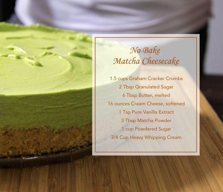 No Bake Matcha Cheesecake
