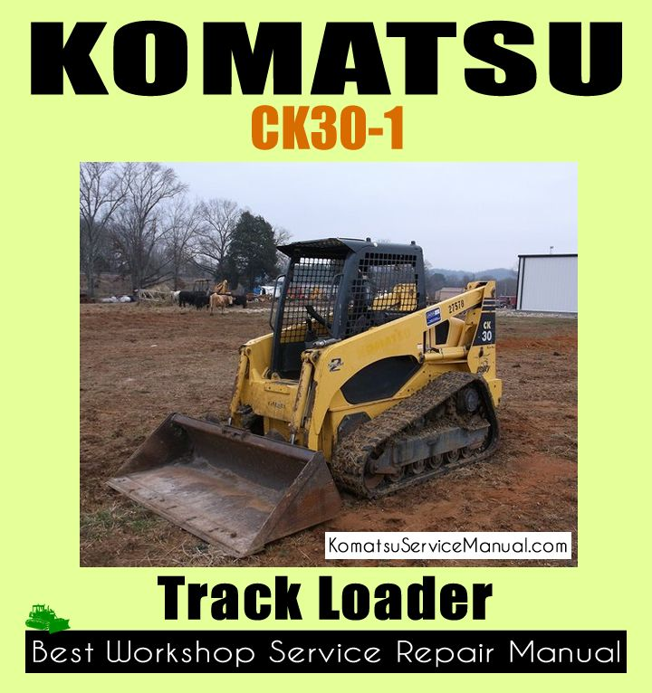 Komatsu Ck30 1 Track Loader Workshop Repair Manual Download Komatsu Repair Manuals Manual