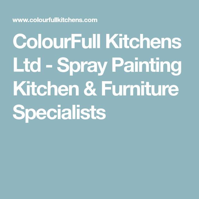 ColourFull Kitchens Ltd - Spray Painting Kitchen & Furniture Specialists