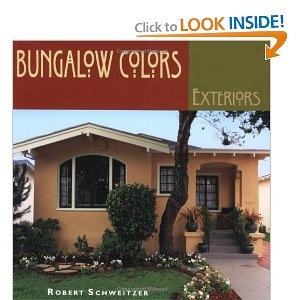 A Hands On Sourcebook For Painting Or Restoring Your Bungalow In Authentic  Arts U0026 Crafts