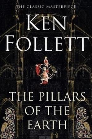 The Pillars of the Earth  Ken Follet