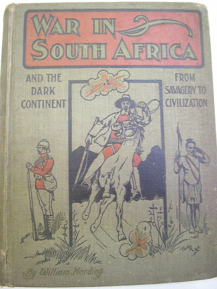War in South Africa and the Dark continent from savagery to civilization - British-Boer War By William Harding, Butler  Agler. New Haven, CT. 1899