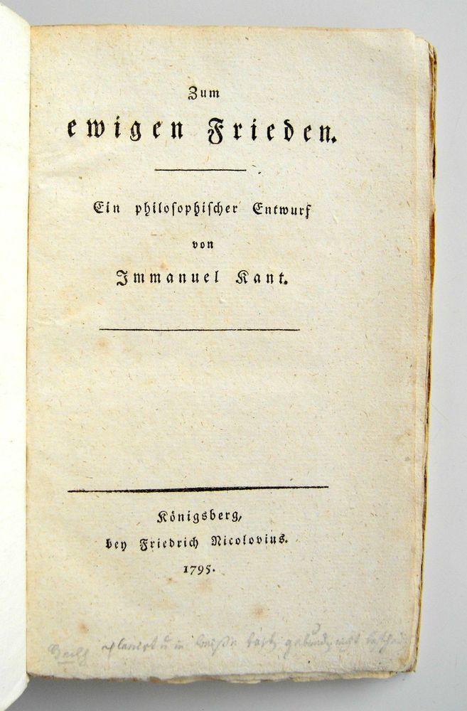 Kant, Immanuel. Zum ewigen Frieden. 1795. Erste Ausgabe. Völkerrecht.