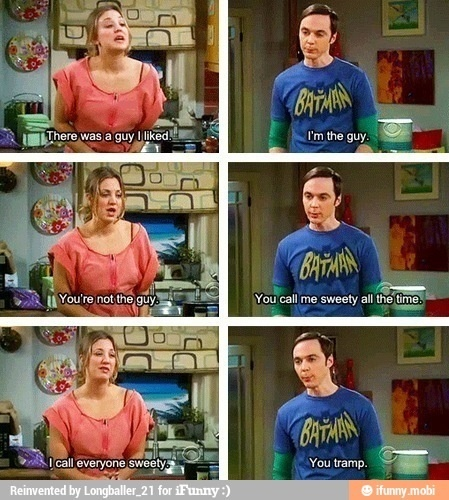 Haha!!!The Big Bang Theory!!!!!