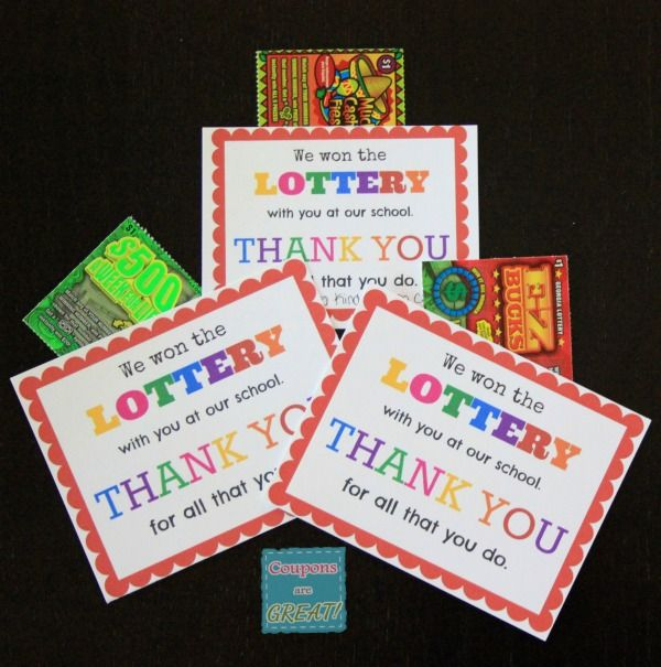 Teacher Appreciation Idea: Lottery Tickets - Coupons Are Great or Co Worker Appreciation Idea : I hit the lottery getting to work with you