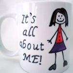 IT'S ALL ABOUT ME! MUG WITH FEMALE CHARACTER - DESIGN 1 (SKIRT & TOP)