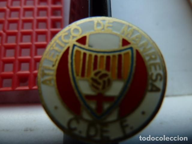 ATLETICO DE MANRESA C.DE .FUTBOL-INSIGNIA DE AGUJA- (Coleccionismos - Pins)