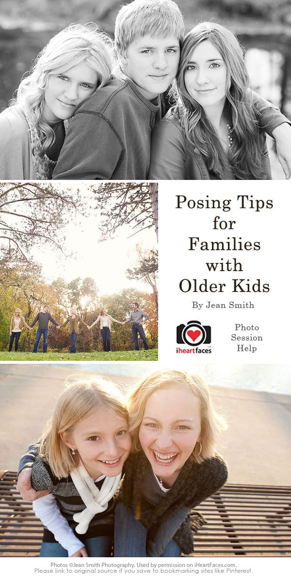 Posing Tips for Families with Older Children #photography #iheartfaces #posing #olderkids #tips