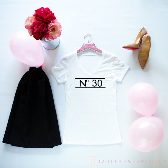 This listing is for Two of Kind Apparels Womens No. 30 Birthday Tee. Our Birthday Tee is an oh-so-soft poly/cotton v-neck tee perfectly made