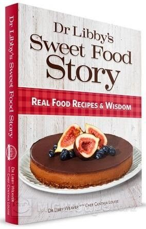 Dr Libby's Sweet Food Story: Real Food Recipes by Libby Weaver. Goes into sugar and hormones - the recipes have options instead of refined sugar and cream. - Yvonne