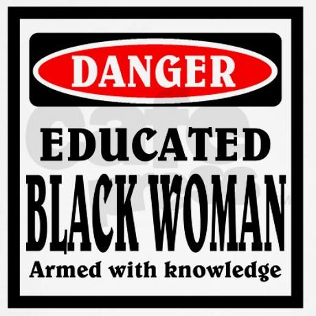 Educated Black Woman T-Shirt on CafePress.com