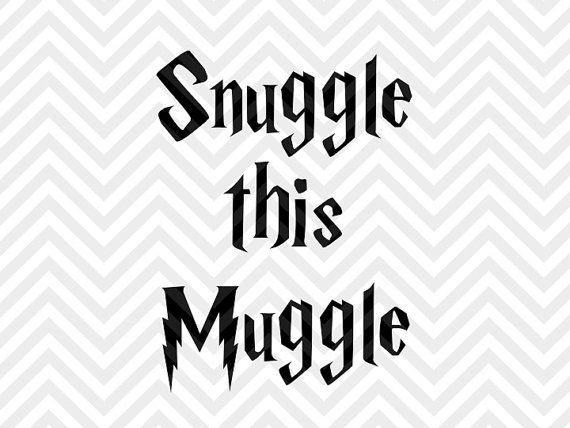 Snuggle This Muggle Harry Potter SVG file - Cut File - Cricut projects - cricut ideas - cricut explore - silhouette cameo projects - Silhouette projects KristinAmandaDesigns