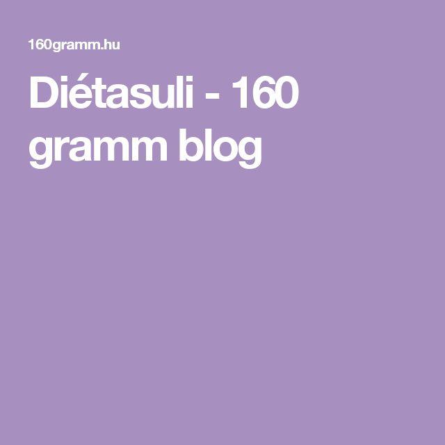 Diétasuli - 160 gramm blog
