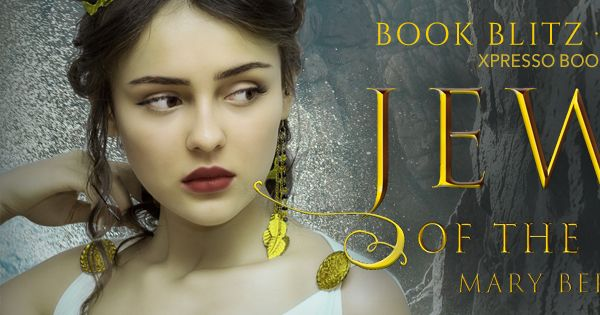 Release Day Blitz! Jewel of the Gods by Mary Bernsen