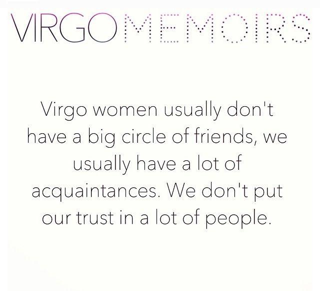 Virgo - circle of friends - lot of acquaintances & trust issues