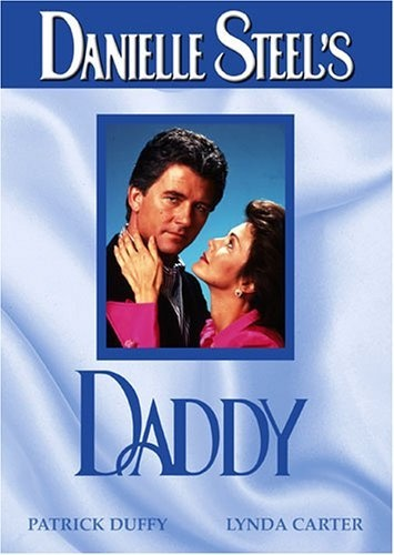 Danielle Steel's Daddy DVD ~ Patrick Duffy, http://www.amazon.com/dp/B0007LPT12/ref=cm_sw_r_pi_dp_mOMSrb1AWP114l  Love this movie in all its overdramatic soap cheeziness.