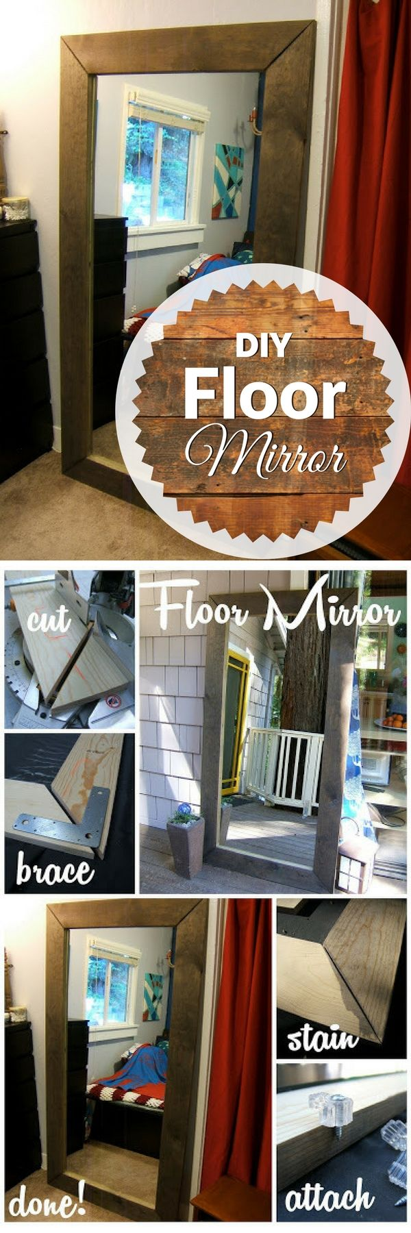 Check out how to make an easy #DIY rustic floor mirror #RusticDecor #BedroomDecor #HomeDecorIdeas @istandarddesign