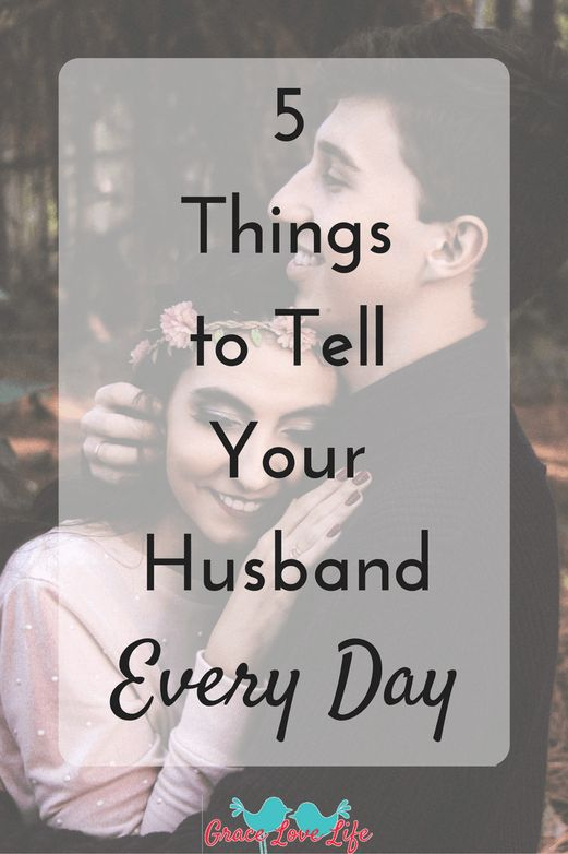 Here are some questions to ask your husband every day and a few things that he needs to hear from you every day.