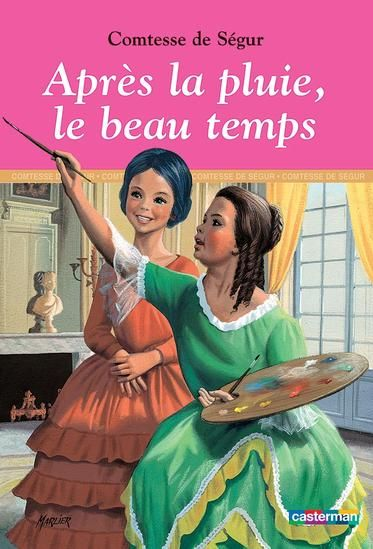 Comtesse de Ségur  http://fr.wikisource.org/wiki/Apr%C3%A8s_la_pluie,_le_beau_temps