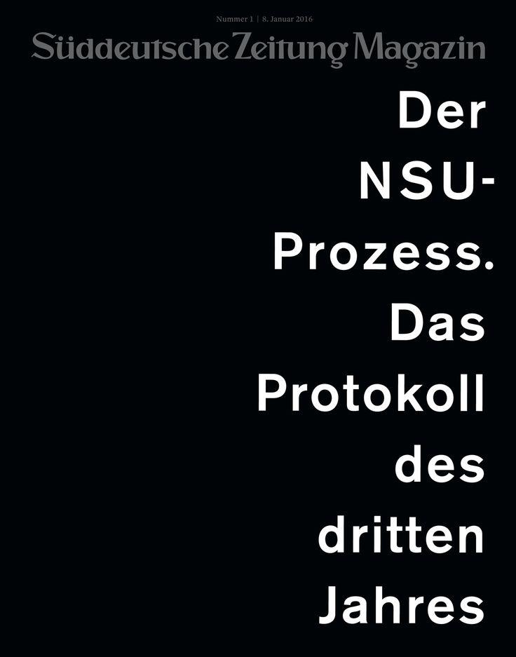 Süddeutsche Zeitung Magazin 01/2016 Art-director: Thomas Kartsolis; Deputy Art-director: Birthe Steinbeck; Design: David Henne, Anna Meyer, Jonas Natterer
