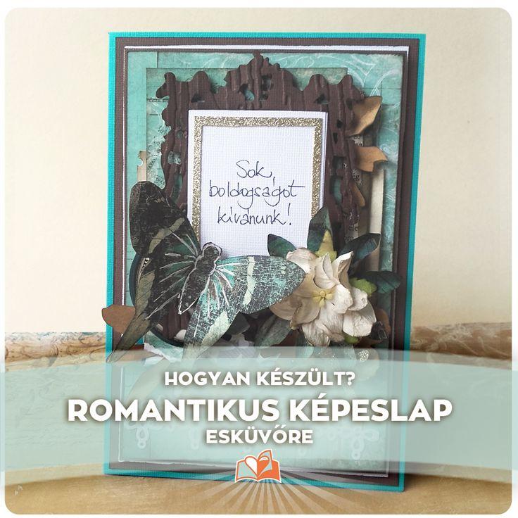 Ünnepeld az életed!: Romantikus esküvői képeslap Sizzix vágógéppel