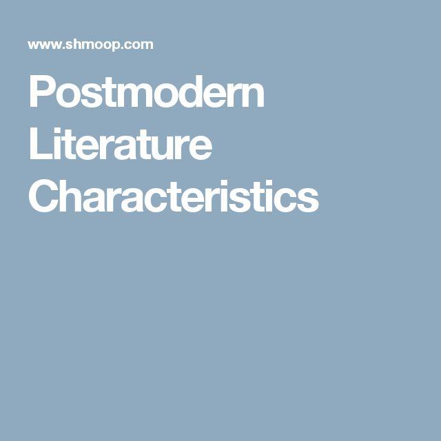 Postmodern Literature Characteristics
